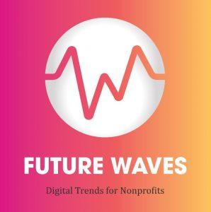 Digital Trends for Nonprofits